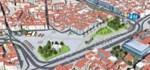İstanbul'da iki meydan yeniden düzenlenecek!