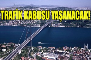 İstanbullular dikkat! Boğaziçi Köprüsü yarın 5 saat trafiğe kapanacak!
