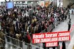 Havalimanlarında yolcu rekoru kırıldı