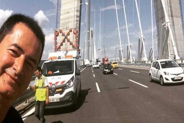 Acun Ilıcalı Yavuz Sultan Selim Köprüsü'nden bildiriyor
