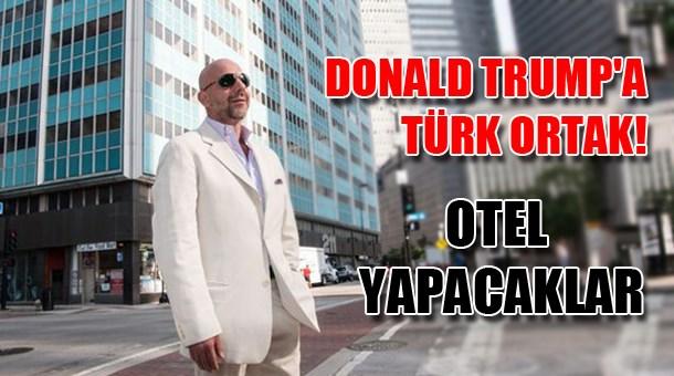 Donald Trump'a Türk ortak! Otel yapacaklar