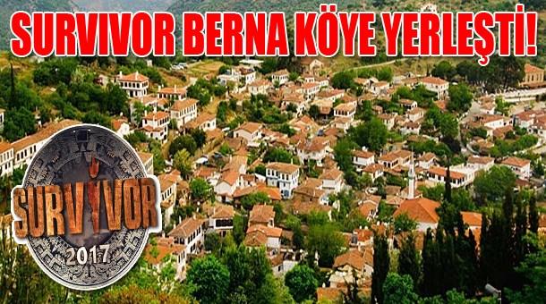 Survivor Berna köye yerleşti!