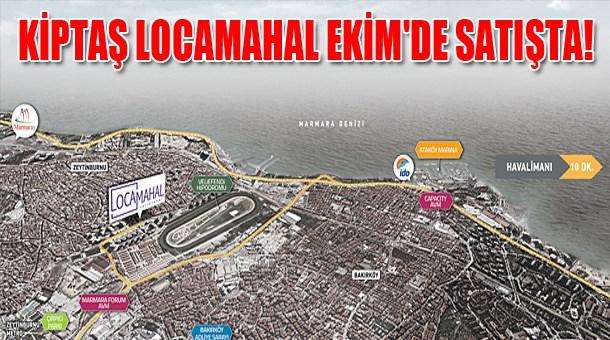 KİPTAŞ Locamahal Ekim'de satışta!