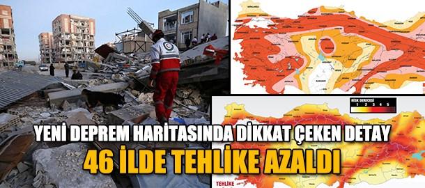 Yeni deprem haritasında dikkat çeken detay! 46 ilde tehlike azaldı