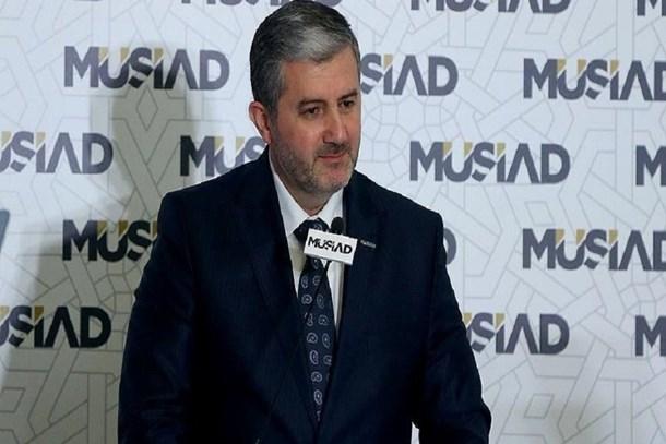 MÜSİAD Başkanı: Enflasyonunla ilgili çaba arttırılmalı